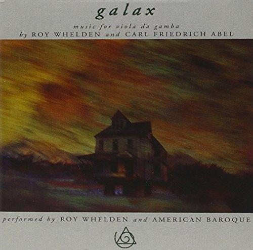Music : Galax: Music for Viola Da Gamba by Roy Whelden (1998-06-02)