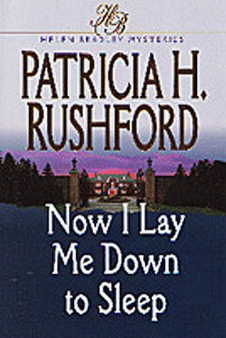 Now I Lay Me Down to Sleep (Helen Bradley Mystery Series #1) (Book 1) pdf epub