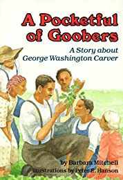 A Pocketful of Goobers: A Story About George Washington Carver (Creative Minds Biography (Paperback))