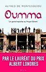 Oumma : un grand reporter au Moyent-Orient par Montesquiou