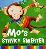 Mo's Stinky Sweater, David Bedford, 0786818468