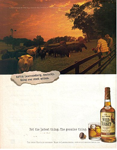 "Print Ad: 2001 Wild Turkey Bourbon, The Genuine Thing ""6:47 PM Lawrenceburg Kentucky, Going Over Stock Options"""
