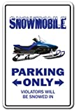 SNOWMOBILE Parking Sign gag novelty gift funny snowmobiling driver racing