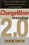 ChangeWave Investing 2.0, Tobin Smith, 0385502443