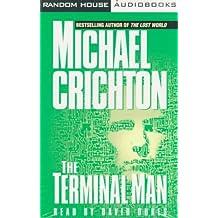 The Terminal Man: A Novel