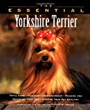 The Essential Yorkshire Terrier, Howell Book House, 1582450730