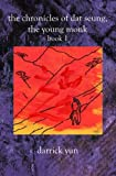 The Chronicles of Dat Seung, the Young Monk, Darrick Yun, 1588987221