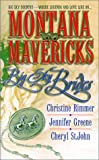 Montana Mavericks: Big Sky Brides