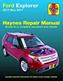 Ford Explorer (11-17) Haynes Repair Manual (Does not include information specific to Police Interceptor models. Includes thorough vehicle coverage ... exclusion noted.) (Haynes Automotive)