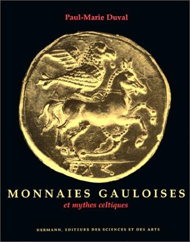 monnaies-gauloises-et-mythes-celtiques-french-edition