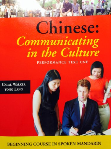 Chinese: Communicating In The Culture: Beginning Course In Spoken Mandarin