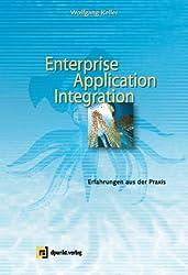 Enterprise Application Integration: Erfahrungen aus der Praxis