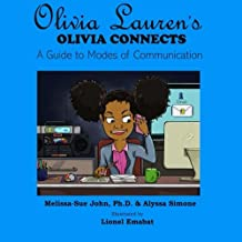 Olivia Connects: A Guide to Modes of Communication