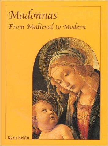 Madonnas : From Medieval to Modern (Temporis Series)