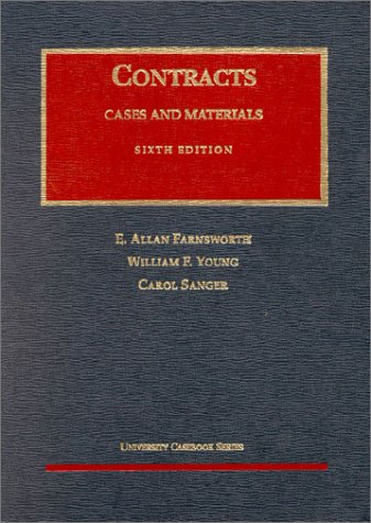 Contracts: Cases and Materials (University Casebook Series)