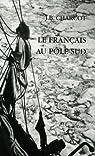 Le français au Pôle sud par Charcot