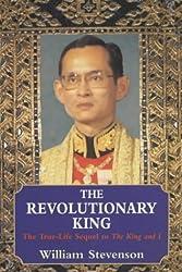 The Revolutionary King: The True-life Sequel to