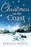 Christmas on the Coast by  Rebecca Boxall in stock, buy online here