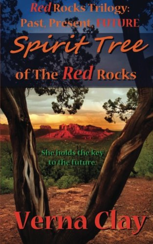 book cover of Spirit Tree of the Red Rocks