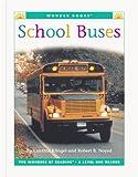 School Buses, Cynthia Fitterer Klingel and Robert B. Noyed, 1567668070