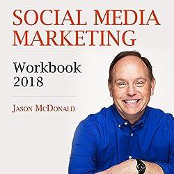 Social Media Marketing Workbook: 2018