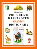 Hippocrene Children's Illustrated Spanish Dictionary: English/Spanish - Spanish/English