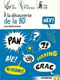 A la découverte de la BD par Jean-Benoît Durand