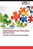 Optimización de Procesos de Servicio, Brenda Arriaga Alvarado, 3659011266