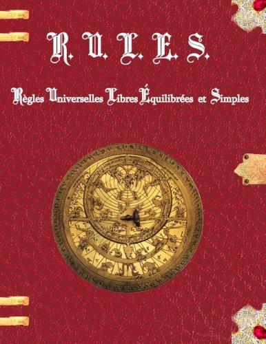 R.U.L.E.S. Regles Universelles Libres Equilibrees et Simples  [David, M Pottier] (Tapa Blanda)