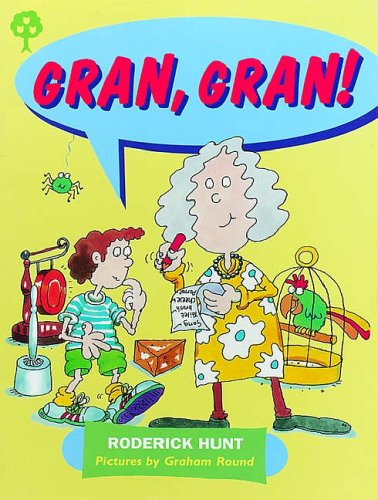 Books : Oxford Reading Tree: Stages 1-9: Rhyme and Analogy: Story Rhymes: Gran, Gran!