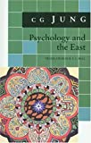 Psychology and the East, C. G. Jung, 0691018065