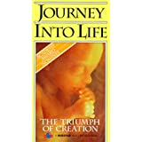 Journey Into Life: Triumph of Creation