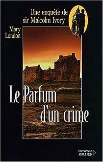 Le parfum d'un crime par Tristan