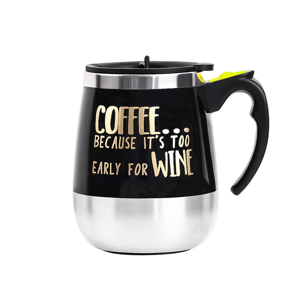 Update Self Stirring Mug Auto Self Mixing Stainless Steel Cup for Coffee/Tea/Hot Chocolate/Milk Mug for Office/Kitchen/Travel/Home -450ml/15oz (Black) (Coffee Because it's too Early for Wine)