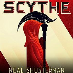 Arc of a Scythe, Book 1 - Neal Shusterman