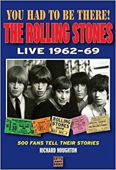 You Had to be There: The Rolling Stones Live 1962-69