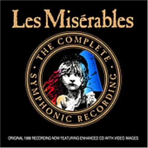 Les Miserables Complete Symphonic Recording by First Night