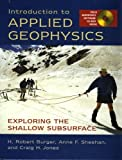 img - for Introduction to Applied Geophysics: Exploring the Shallow Subsurface by H. Robert Burger (2006-07-06) book / textbook / text book
