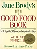 img - for JANE BRODY'S GOOD FOOD BOOK 1985 EDITION book / textbook / text book