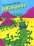 img - for The Story of the Infinipede book / textbook / text book