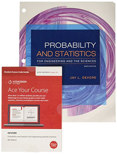 Bundle: Probability and Statistics for Engineering and the Sciences, Loose-leaf Version, 9th + WebAssign Printed Access Card for Devore's Probability ... and the Sciences, 9th Edition, Single-Term