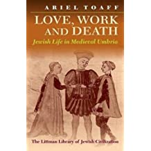 Love, Work and Death: Jewish Life in Medieval Umbria