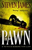 The Pawn: The Bowers Files