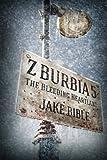 Z-Burbia 5: The Bleeding Heartland: Volume 5