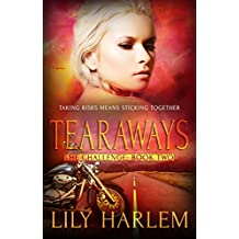 Tearaways: Reverse Harem Romance (The Challenge Book 2)