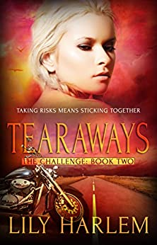 Tearaways: Reverse Harem Romance (The Challenge Book 2) by [Harlem, Lily]