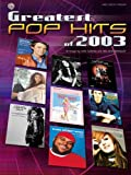Greatest Pop Hits Of 2003, Dan Coates, Richard Bradley, 0757917402