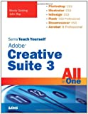Adobe Creative Suite 3 All in One, Mordy Golding and John Ray, 0672329344