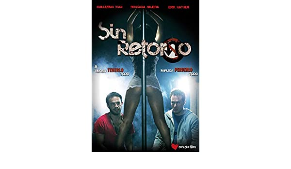 Amazon.com: Sin Retorno Español Latino: Guillermo Ivan, Rossana Najera, Erik Hayser, Guilllermo Ivan: Movies & TV