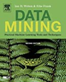 Data Mining: Practical Machine Learning Tools and